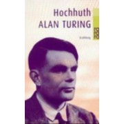 Alan Turing by Rolf Hochhuth
