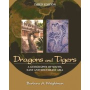 Dragons and Tigers by Barbara A. Weightman