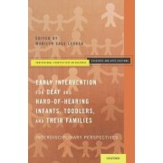 Early Intervention for Deaf and Hard-of-Hearing Infants, Toddlers, and Their Families by Marilyn Sass-Lehrer