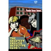 The Greatest English Detective Club #1 by Forest Issac Jones