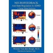 Neurofeedback and State Regulation in ADHD by Werner Van Den Bergh