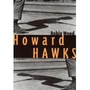Howard Hawks by Robin Wood