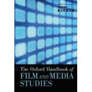 The Oxford Handbook of Film and Media Studies by Robert Kolker