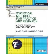 Statistical Methods for Practice and Research by Ajai Singh Gaur