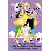 Kids Hollywood Magic by Phyllis Henson