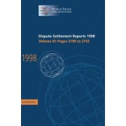 Dispute Settlement Reports 1998: Volume 6, Pages 2199-2752 1998: Pages 2199-2752 v.6 by World Trade Organization