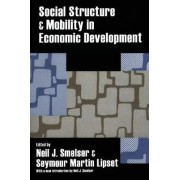 Social Structure and Mobility in Economic Development by Seymour Martin Lipset