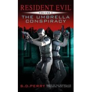 Resident Evil: Umbrella Conspiracy by S. D. Perry