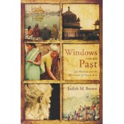 Windows into the Past by Judith M. Brown