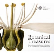 Botanical Treasures: Objects from the Herbarium and Library of the Royal Botanic Garden Edinburgh