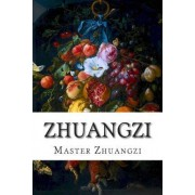 Zhuangzi by Master Zhuangzi