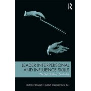 Leader Interpersonal and Influence Skills by Ronald E. Riggio