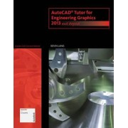 Autocad Tutor for Engineering Graphics by Kevin Lang