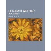 He Knew He Was Right Volume 1 by Anthony Trollope