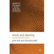 Work and Identity by John Kirk