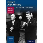 Oxford AQA History for A Level: The Cold War c.1945-1991 by John Aldred