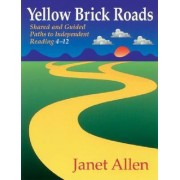Yellow Brick Roads by Janet Allen