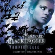 BLACK DAGGER. Vampirseele by J. R. Ward