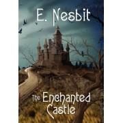 The Enchanted Castle (Wildside Classics) by E Nesbit