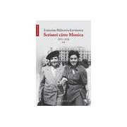 SCRISORI CATRE MONICA, vol II 1951-1958
