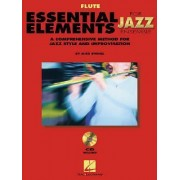 Essential Elements for Jazz Ensemble a Comprehensive Method for Jazz Style and Improvisation by Steinel Mike