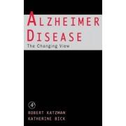 Alzheimer Disease: The Changing View by Robert Katzman