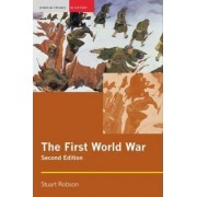 The First World War by Stuart Robson