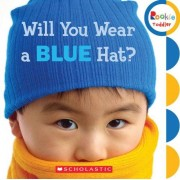 Will You Wear a Blue Hat? (Rookie Toddler)