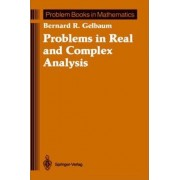 Problems in Real and Complex Analysis by Bernard R. Gelbaum