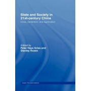 State & Society in 21st Century China by Peter Hays Gries