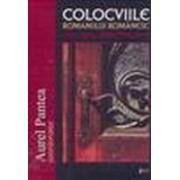 Colocviile romanului românesc. Alba Iulia, 2008-2009-2010.