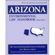 Arizona Environmental Law Handbook by TESTLaw Practice Group