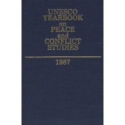 UNESCO Yearbook on Peace and Conflict Studies 1987 by UNESCO