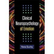 Clinical Neuropsychology of Emotion by Yana Suchy