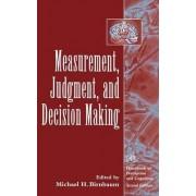 Measurement, Judgment, and Decision Making by Michael H. Birnbaum