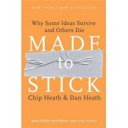 Made to Stick by Chip Heath