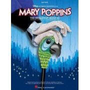 Mary Poppins - The Broadway Musical by Anthony Drewe