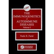The Immunogenetics of Autoimmune Diseases: V. 1 by Nadir R. Farid