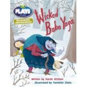 Julia Donaldson Plays Brown/3C-3B Wicked Baba Yaga: Brown/3c-3b by Sarah Shillam