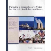 Pursuing a Comprehensive Vision for the U.S.-South Korea Alliance by Scott Snyder