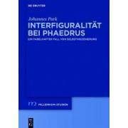 Interfiguralitat Bei Phaedrus by Johannes Park