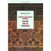 Studiu lingvistic asupra Paliei de la Orăștie