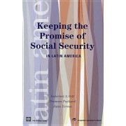 Keeping the Promise of Social Security in Latin America by Indermit S. Gill