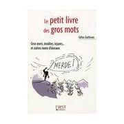 Le petit livre des gros mots - Gilles Guilleron - Livre