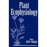 Plant Ecophysiology by M. N. V. Prasad
