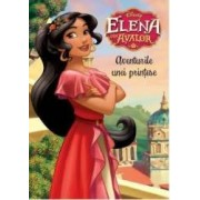 Disney. Elena din Avalor - Aventurile unei printese