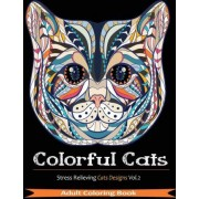 Colorful Cats by Adult Coloring Books