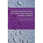 Analysis and Stochastics of Growth Processes and Interface Models by Peter Morters