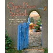 Open Door to Spanish: Level 2 by Margarita Madrigal