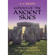 Echoes of the Ancient Skies by E. C. Krupp